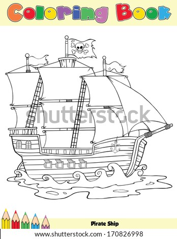 Pirate Ship Coloring Book Page. Vector Illustration - stock vector