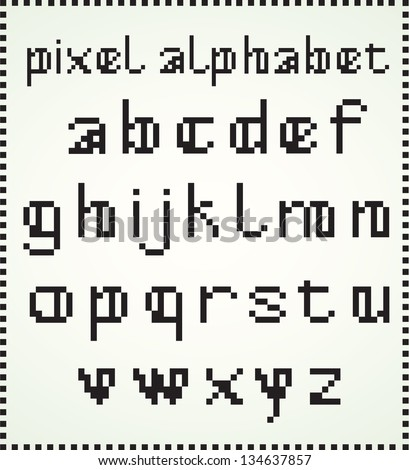 Pixel Alphabet, Lower Case Letters. See also in my Portfolio selection of Capitals