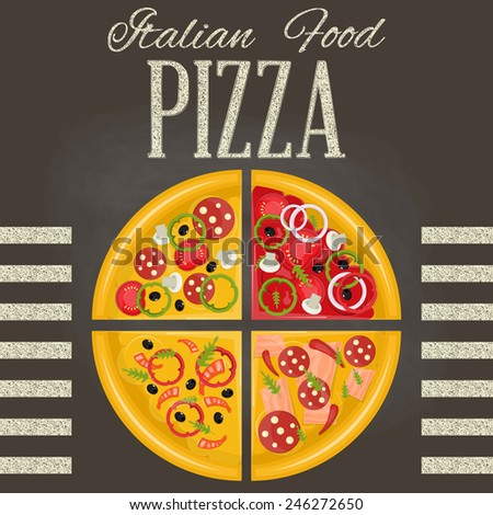 Pizza and the ingredients for the pizza on the chalkboard. - stock vector