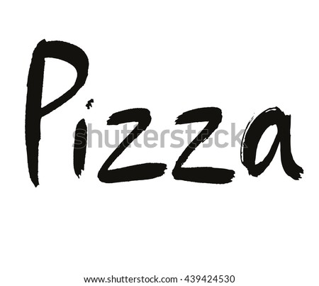 Pizza hand drawn calligraphy. Ink pizza lettering black on white. Pizza cafe logo. Fast food lettering. Meal calligraphy. Pizza word on black. Ink. Brush  inscriptions. Black on white italian food - stock vector