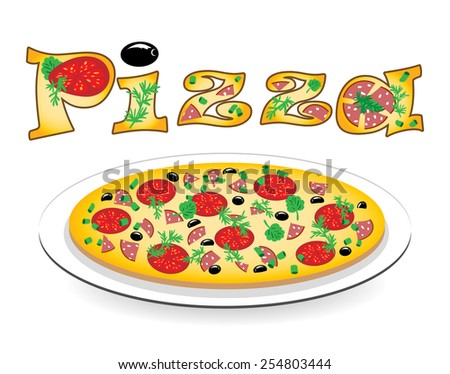 Pizza on a plate and an inscription on it, vector illustration - stock vector