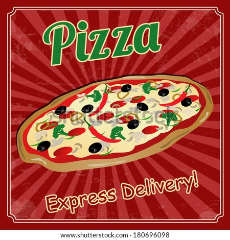 Pizza vintage grunge poster, vector illustration - stock vector