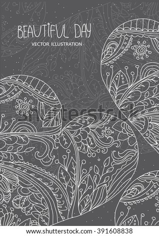 plain beautiful pattern with hearts drawn line with flowers branches and leaves and the inscription beautiful day on a gray background, black and white postcard - stock vector