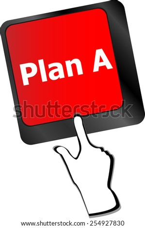 Plan A key on computer keyboard - internet business concept - stock vector