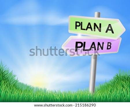 Plan A or Plan B decision concept of a sign in a field pointing out the way to paln A or plan B  - stock vector