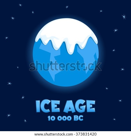 "Planet ""Earth"" in the Ice Age. Vector illustration - stock vector"