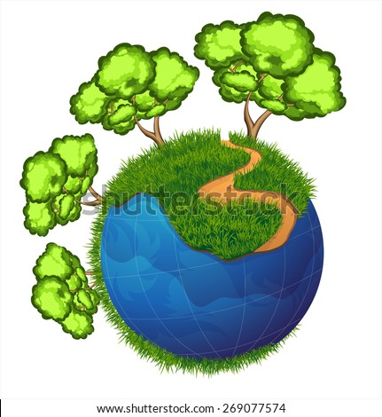 Planet earth with a trees, grass and path  on white background. Ecology concept.  Earth Day illustration. - stock vector