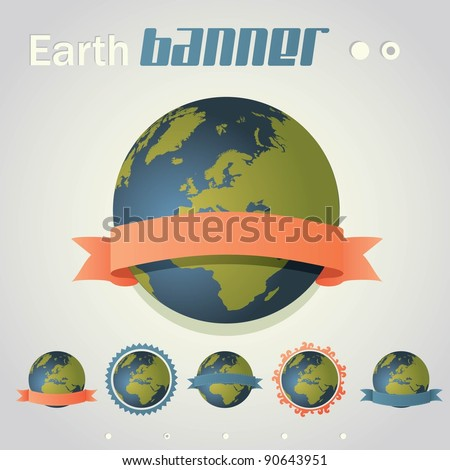 Planet Earth with ribbon banner around it. Six different styles. - stock vector