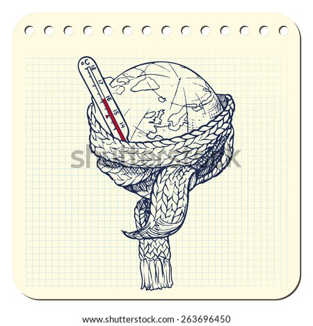 Planet Earth with scarf and thermometer represents global warming as one of the most acute environmental problems. EPS8 vector illustration in a sketchy style imitating scribbling in the notebook. - stock vector