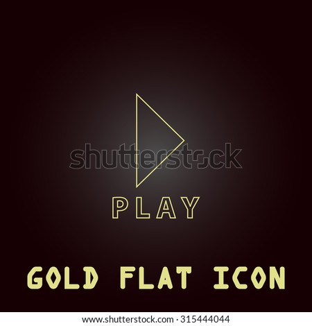 Play button. Outline gold flat pictogram on dark background with simple text.Vector Illustration trend icon