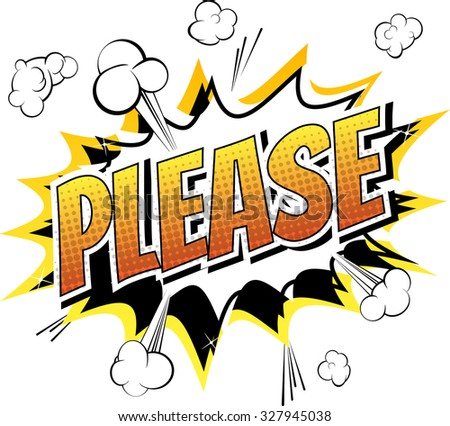Please - Comic book style word on comic book abstract background. - stock vector