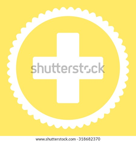 Plus round stamp icon. This flat vector symbol is drawn with white color on a yellow background. - stock vector