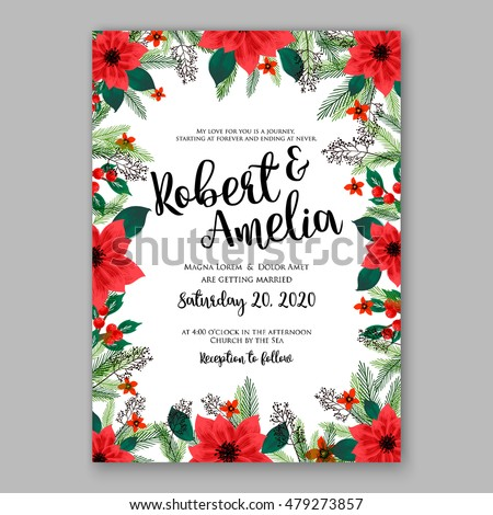 Poinsettia Wedding Invitation sample card beautiful winter floral ornament Christmas Party wreath poinsettia, pine branch fir tree, needle, flower bouquet Bridal shower ribbon template wording