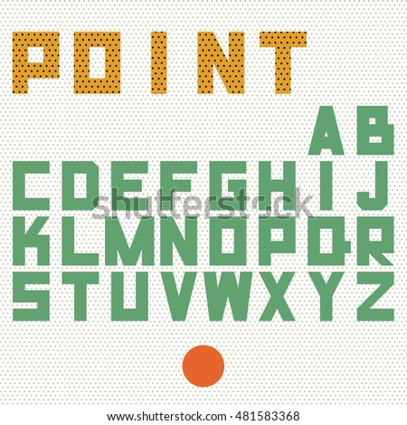 Point Alphabet. Geometric Retro Minimal Letters with texture in point.