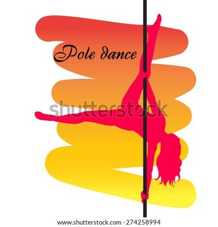 Pole dancer with long hair  on the pole  on the yellow & red background. Vector illustration - stock vector