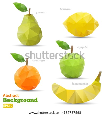 Polygonal set fruit. Abstract geometric origami style. Vector EPS 10 illustration. - stock vector
