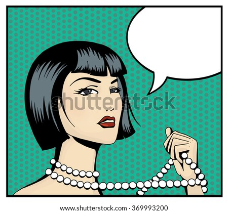 Pop art beautiful woman with a strand of beads. Cartoon brunette Hollywood movie star with blank speech bubble. Vintage advertising poster. Comic hand drawn vector illustration. - stock vector