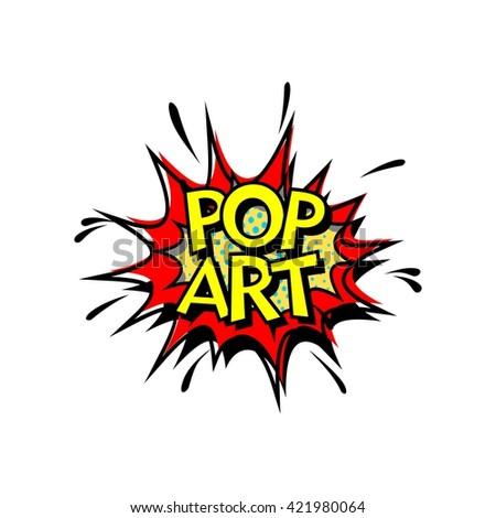 Pop Art, Comic Book Style. - stock vector