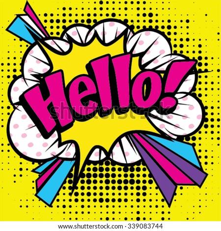 "Pop Art comics icon ""Hello!"". Speech Bubble Vector illustration. - stock vector"