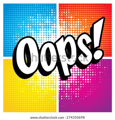 "Pop Art comics icon ""Oops!"". Speech Bubble Vector illustration. - stock vector"