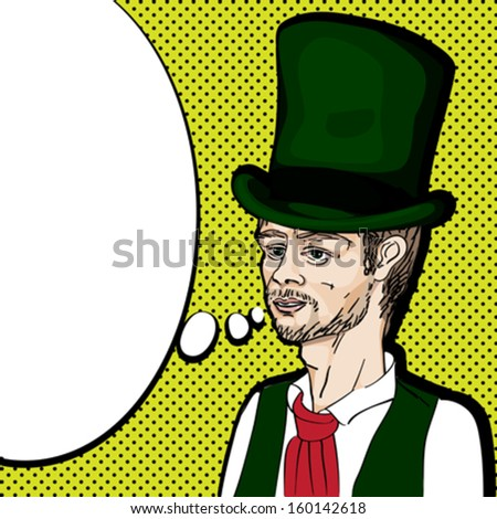 Pop art illustration of a nineteenth century style man with topper speaking, hand drawn portrait with speech bubble over a background with dots - stock vector