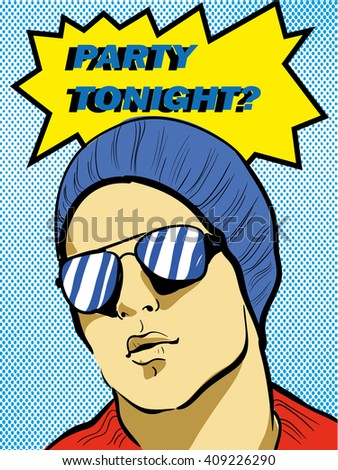 Pop art retro comic style vector illustration with young man. Party tonight? poster