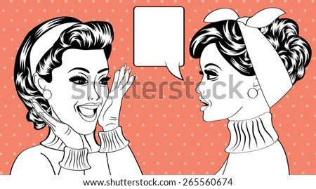 pop art retro women in comics style that gossip, vector illustration - stock vector