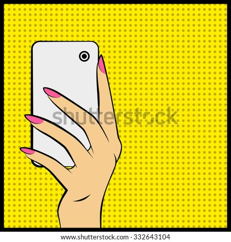Pop art Vector illustration of hand with a phone