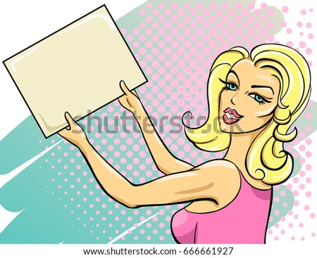 Pop art vintage illustration of pretty girl holding a board for your advertisement text in her hands. Vector retro comics poster.