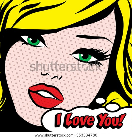 Pop Art Woman I LOVE YOU! sign. vector illustration.