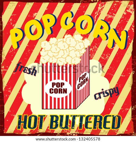 Pop corn  vintage grunge poster, vector illustration - stock vector