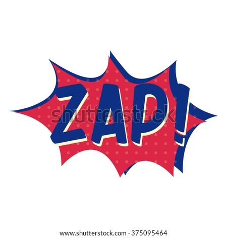 """Popart explosion with text """"zap"""" - stock vector"""