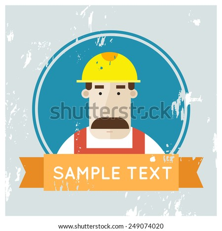 Portrait builder. Modern flat style vector illustration. Builder character. Vintage. - stock vector