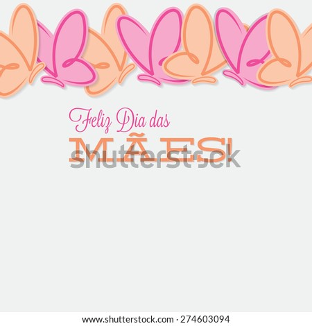 Portuguese line of butterflies Mother's Day card in vector format. - stock vector