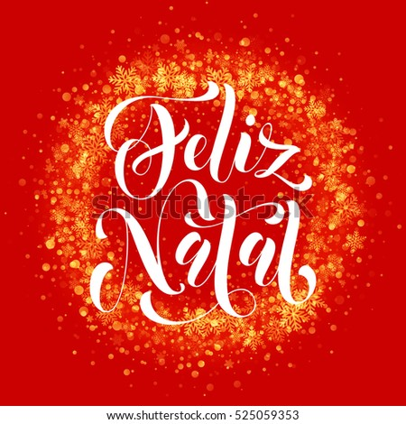 Portuguese Merry Christmas Feliz Natal. Wreath ornament decoration of sparkle glitter golden snowflakes stars pattern. Decorative text calligraphy lettering. Light glow vector yellow background