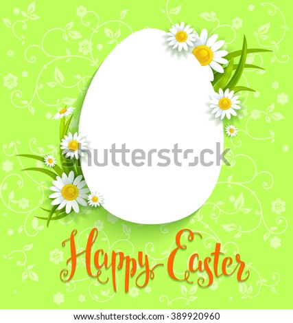 Positive Easter card with flowers . Background for design card, banner,ticket, leaflet and so on.Template page with handwritten inscription Happy Easter. Holiday card. Place for text.
