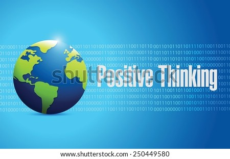 positive thinking globe sign illustration design over a blue background - stock vector