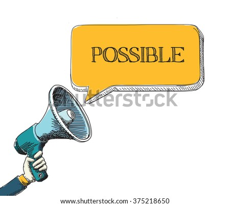 POSSIBLE word in speech bubble with sketch drawing style - stock vector