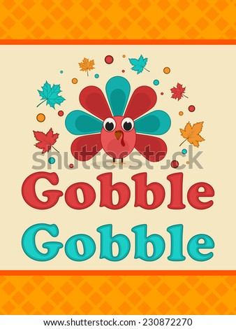 Poster, banner or flyer design for Thanksgiving Day celebrations with colourful turkey bird and text Gobble Gobble on yellow and beige background. - stock vector