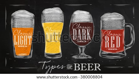 Poster beer types with four main types of beer lettering classic light beer, classic white beer, classic dark beer, classic red beer drawing with chalk in vintage style on chalkboard. - stock vector