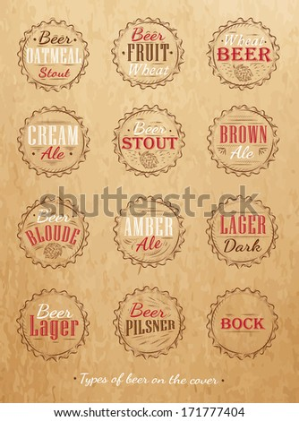 Poster Collection of beer caps types of beer stylized under retro drawing on craft. Vector