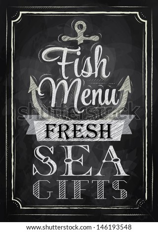 Poster Fish menu fresh sea gifts in retro style stylized drawing with chalk on the blackboard - stock vector