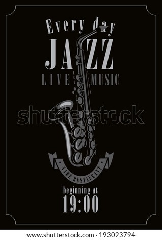 poster for a jazz concert with saxophone - stock vector