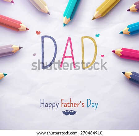 Poster for Happy Father's Day with color pencils, eps 10 - stock vector