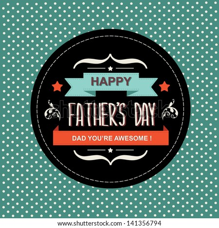 Poster Happy father's day.Typography.Vector illustration. - stock vector