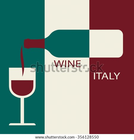 Poster Italian wine on the background of the flag. A bottle of wine with a wineglass - stock vector