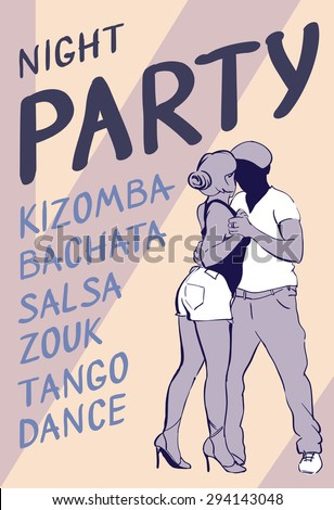 Poster of social dance. Night kizomba, bachata, salsa party. - stock vector