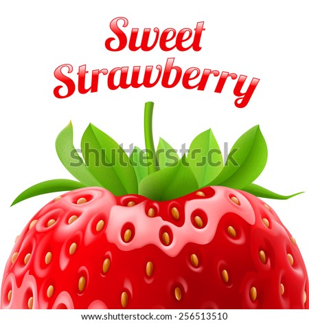 Poster sweet strawberries. Fruit and dessert. Space for text - stock vector