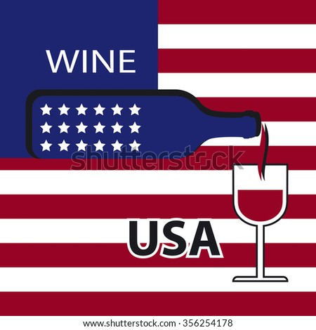 Poster USA wine on the background of the flag. A bottle of wine with a wineglass - stock vector