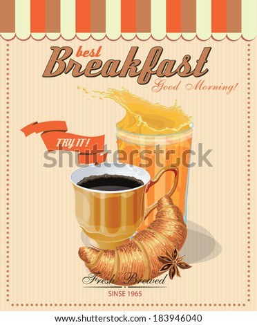 Poster with a coffee cup. Croissant. Juice glass. Vector. French cafe. Vintage style.  - stock vector
